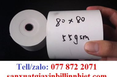 GIẤY IN NHIỆT GIÁ RẺ K80 X45, K80 X50, K80 X 55 , K80 X60, K80 X 65, K80 X80
